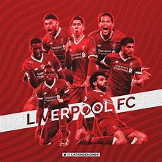 Liverpool Team Wallpaper 2018 by Catrin On Quot Come On Lfc Wallpaper