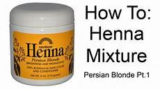 Rainbow Henna Light Brown How To Persian Henna Mixture Rainbow Henna Pt 1