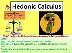 Hedonistic Calculus The Hedonic Calculus Teaching Resources