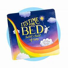 it s time for bed sweet child of mine board book