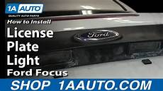 2013 Ford Focus License Plate Light Replacement How To Replace License Plate Light 00 07 Ford Focus 1a Auto