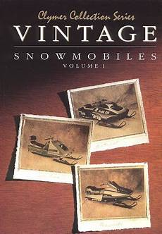 1972 1980 Vintage Snowmobile Repair Manual Vol 1 Clymer
