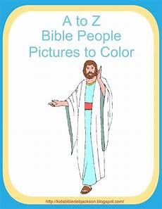 Printable Bible People Bible Fun For Kids A To Z Bible People Pictures To Color