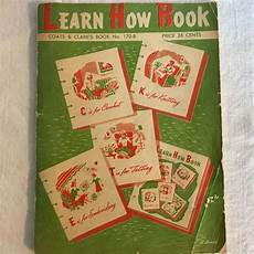 learn how book by coats and clarks care vintage learn how book coats and clark s book no 170 b