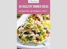 45 Easy Healthy Dinner Ideas (Good for Beginners