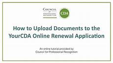 Sample Recommendation Letter For Cda Renewal How To Upload Documents To The Yourcda Online Renewal