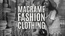 macram 233 fashion clothing for inspiration