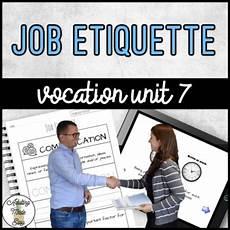 Job Etiquette Vocation Unit 7 Bundle Job Etiquette By Adulting Made