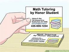 Tutoring Advertisement How To Advertise To Be A Tutor 13 Steps With Pictures