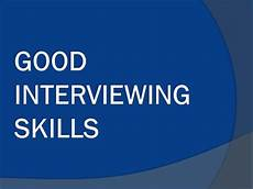 Good Skill Good Interviewing Skills Youtube