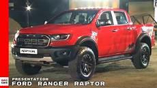 2019 ford ranger raptor 2019 ford ranger raptor presentation