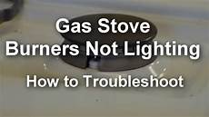 Lighting A Gas Stove Gas Stove Top Burners Not Lighting Not Working Youtube
