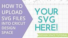 Cricut Design Space Not Working 2018 How To Upload A Svg File In Cricut Design Space Youtube