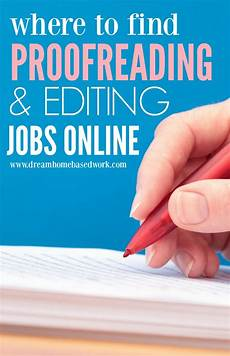 Freelance Proofreading Where To Find Freelance Proofreading And Editing Jobs