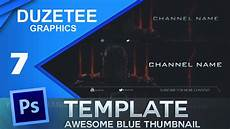 Youtube Thumbnail Templates Free Youtube Thumbnail Template Psd Blue By Dara Youtube