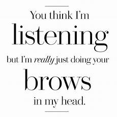 hair quotes 21 quotes hair and makeup junkies live by