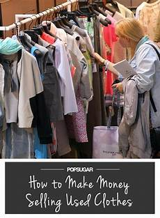 Design And Sell Clothes How To Actually Make Money Selling Your Used Clothes