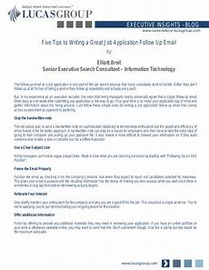 Follow Up To Job Application Five Tips To Writing A Great Job Application Follow Up Email