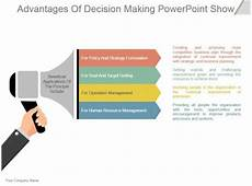 Making Powerpoint Advantages Of Decision Making Powerpoint Show Graphics