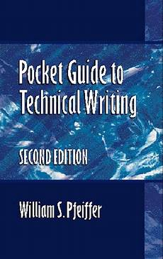 Pfeiffer Pocket Guide To Technical Writing Pearson