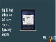 Top Ten Best Animation Software For Mac Operating System