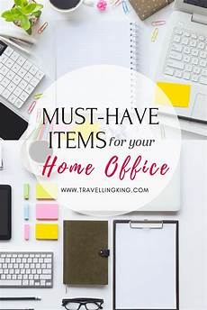 Must Home Items Must Items For Your Home Office