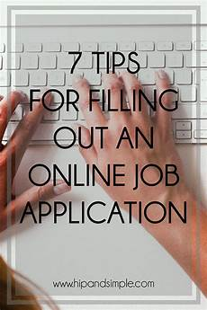 Tips For Filling Out Applications 7 Tips For Filling Out An Online Job Application Jessika