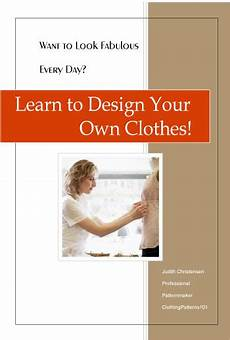 design your own clothes your copy of the glossary of clothing design