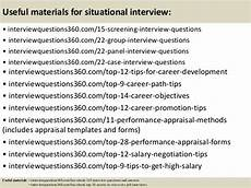 Situational Type Interview Questions Top 10 Situational Interview Questions And Answers