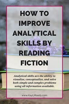 Definition Of Analytical Skills How To Improve Analytical Skills By Reading Fiction