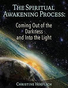 Step Out Of The Darkness And Into The Light Lyrics The Spiritual Awakening Process Coming Out Of The
