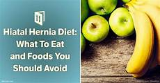 Hiatal Hernia Diet Chart Hiatal Hernia Diet What Foods To Eat And Which Foods To Avoid