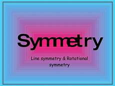 Line Of Symmetry Powerpoint Symmetry Presentation By Sharanya