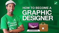 Become A Designer How To Become A Graphic Designer In 2016