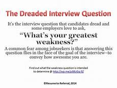 Sample Weaknesses For Interview How To Address The Weakness Question In A Job Interview
