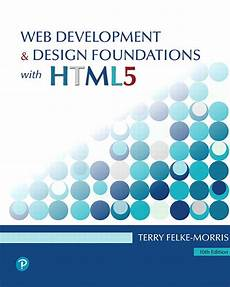 Web Development Design Foundations With Html5 Pearson Etext For Web Development And Design Foundations