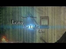 Leave The Light On Comic Travis T Warren Leave The Light On Official Music