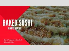Baked Sushi (Simple recipe)   YouTube