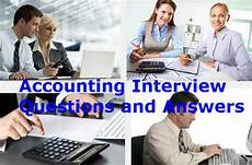 Interview Questions Accounting Accounting Interview Questions And Answers Spinterview Com