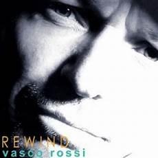 rewind vasco ufficiale rewind vasco sito ufficiale e fan club
