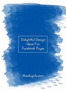 Cover Photo Design Ideas 12 Delightful Design Ideas For Facebook Page Cover Photos