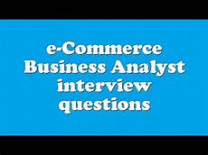 Budget Analyst Interview Questions E Commerce Business Analyst Interview Questions Youtube