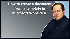 Create A Microsoft Word Template How To Create A Document From A Template In Microsoft Word