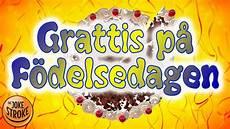 grattis pa födelsedagen grattis p 229 f 246 delsedagen f 246 delsedagst 229 rta vals youtube
