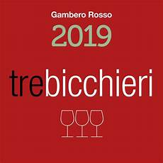 bicchieri gambero rosso domenica 28 ottobre 2018 tre bicchieri 2019 gambero