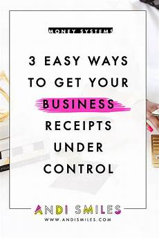 Make Receipts For Your Business 3 Easy Ways To Get Your Business Receipts Under Control