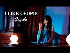 gazebo chopin i like chopin gazebo tradu 199 195 o hd lyrics