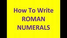 Roman Number 1 To 50 Chart Roman Numerals Numbers Up To 1 000 Youtube