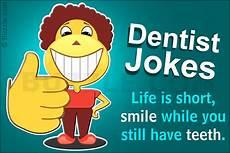 Dentist Jokes Dentist Jokes That Ll Make You Happily Flash Those Ivory