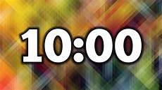 10 Mintue Timer 10 Minute Timer Youtube